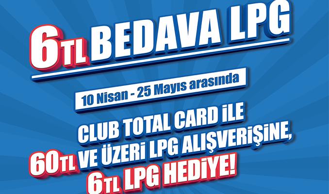 Club Total sahiplerine hediye LPG