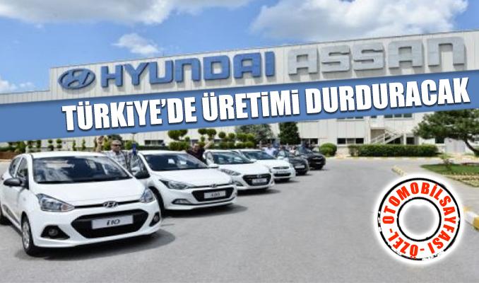 Hyundai, Türkiye'de üretimi durduracak