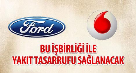 Vodafone Ford ortaklığı tasarruf sağlayacak